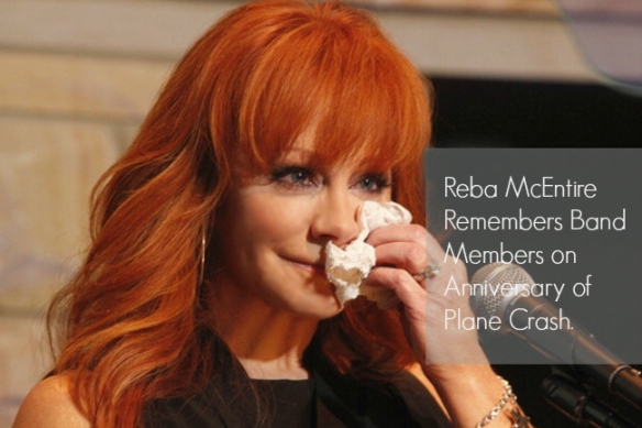 Reba McEntire Remembers Band Members on Anniversary of Plane Crash